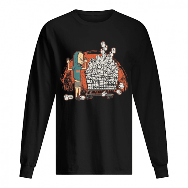 I Need TP For My Bunghole Shirt Long Sleeved T-shirt